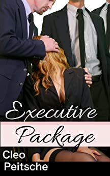 Executive Package (Office Toy Book 6) by [Cleo Peitsche]