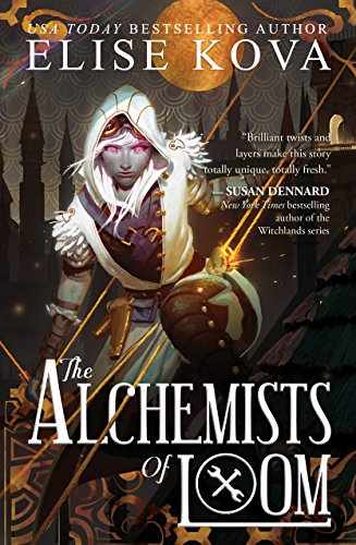 The Alchemists of Loom (Loom Saga, Band 1)