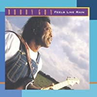 Feels Like Rain by Buddy Guy (1993-03-09)