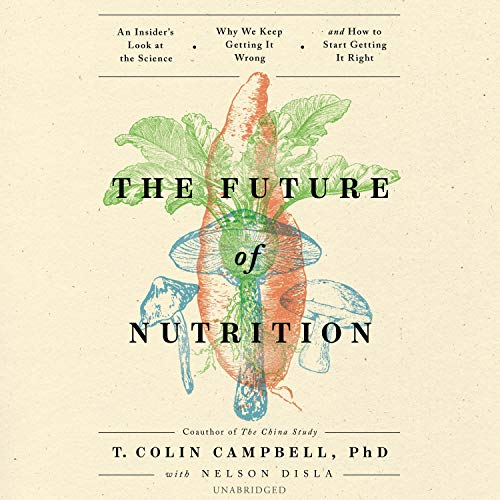 The Future of Nutrition cover art