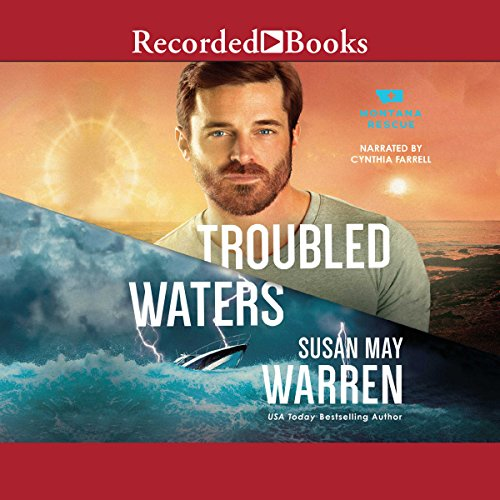 Troubled Waters                   By:                                                                                                                                 Susan May Warren                               Narrated by:                                                                                                                                 Cynthia Farrell                      Length: 11 hrs and 4 mins     120 ratings     Overall 4.5