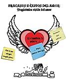Fracasos y Éxitos del Amor: Tragicómica Visión del Amor