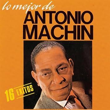 Lo Mejor De Antonio Machin
