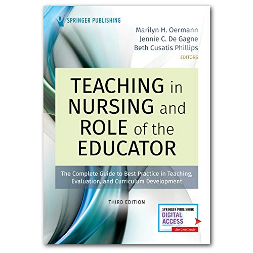 Compare Textbook Prices for Teaching in Nursing and Role of the Educator, Third Edition: The Complete Guide to Best Practice in Teaching, Evaluation, and Curriculum Development 3 Edition ISBN 9780826152626 by Oermann PhD  RN  ANEF  FAAN, Marilyn,De Gagne PhD  DNP  RN  NPD-BC  CNE  ANEF  FAAN, Jennie C.,Phillips PhD  RN  CNE  CHSE, Beth Cusatis
