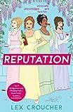 Reputation: 'If Bridgerton and Fleabag had a book baby' Sarra Manning (English Edition)