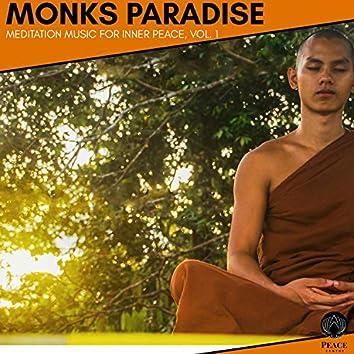 Monks Paradise - Meditation Music For Inner Peace, Vol. 1