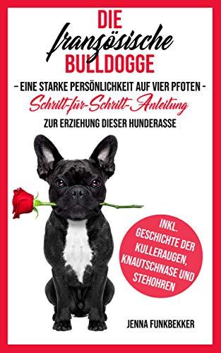 günstig Französische Bulldogge: Eine starke Persönlichkeit auf allen Vieren -… Vergleich im Deutschland