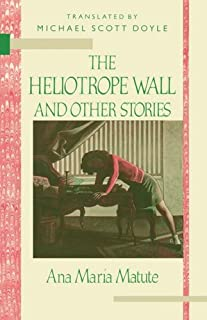 The Heliotrope Wall and Other Stories (TWENTIETH-CENTURY CONTINENTAL FICTION)