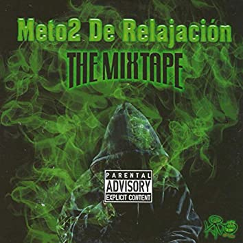 Méto2 de Relajaciòn: The Mixtape