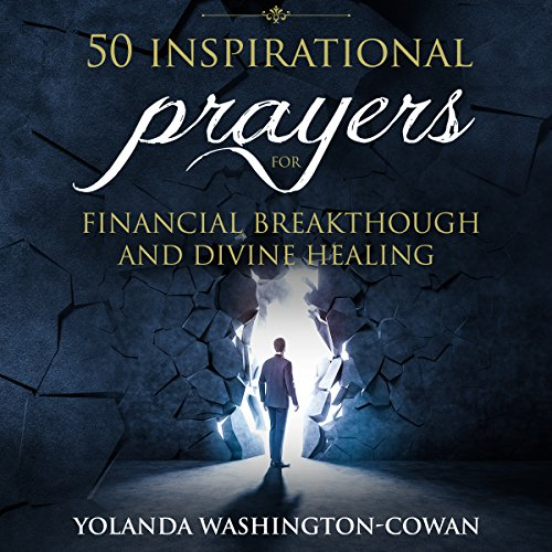 50 Inspirational Prayers for Financial Breakthrough and Divine Healing