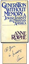 Generation without memory: A Jewish journey in Christian America First edition by Roiphe, Anne Richardson (1981) Hardcover