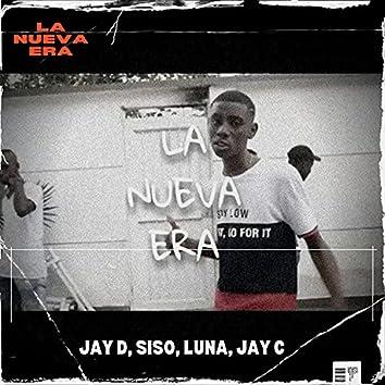 La nueva era (feat. Siso, Luna & Jay C) [Original] (Original)