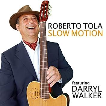 Slow Motion (feat. Darryl Walker)
