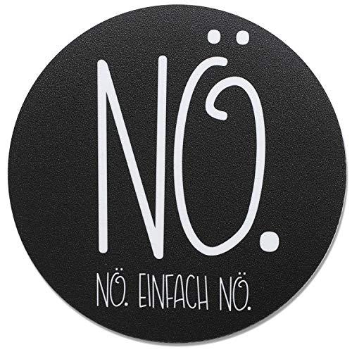 Mauspad Nö. Einfach Nö. in schwarz I Ø 22 cm rund I Mousepad mit Spruch I in Standard-Größe, rutschfest I dv_272