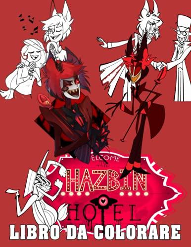 Hazbin Hotel Libro da Colorare: Disegni da colorare di ottima qualità per bambini e adulti