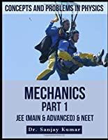 Mechanics Part 1 (Concepts and Problems in Physics) Front Cover