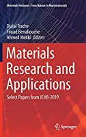 Materials Research and Applications: Select Papers from JCH8-2019 (Materials Horizons: From Nature to Nanomaterials)