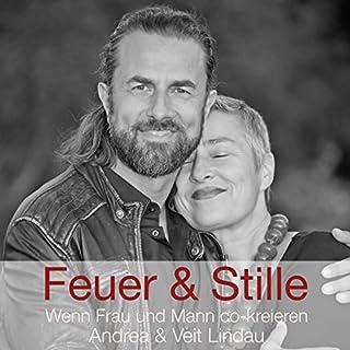 Feuer & Stille - Wenn Mann und Frau co-kreieren Titelbild