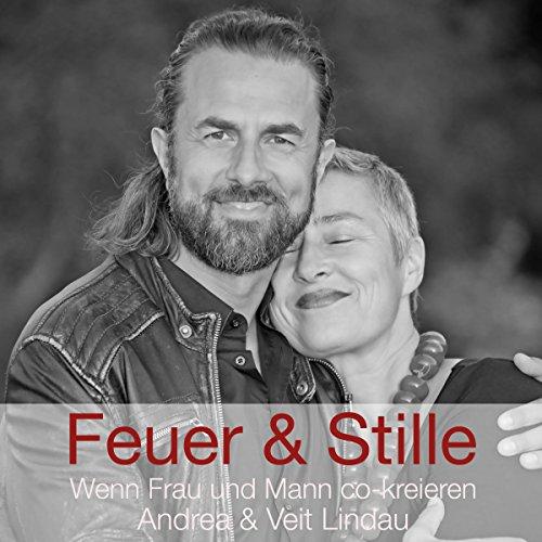 Feuer & Stille - Wenn Mann und Frau co-kreieren audiobook cover art