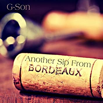 Another Sip from Bordeaux (feat. Alex Kay)