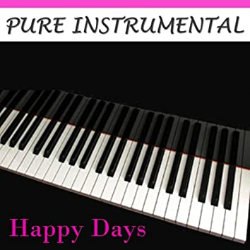 Pure Instrumental: Happy Days