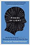 Image of Pieces of Light: How the New Science of Memory Illuminates the Stories We Tell About Our Pasts