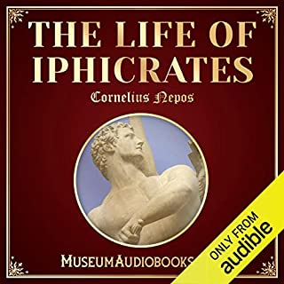 The Life of Iphicrates audiobook cover art