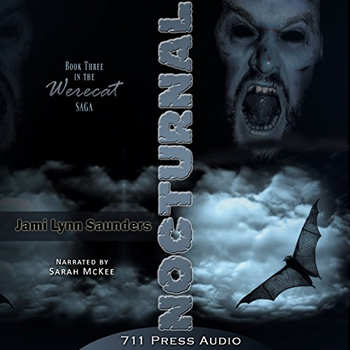 Nocturnal     Werecat Saga, Book 3              By:                                                                                                                                 Jami Lynn Saunders,                                                                                        Daniel Middleton,                                                                                        Jaime Vendera,                   and others                          Narrated by:                                                                                                                                 Sarah McKee                      Length: 2 hrs and 24 mins     Not rated yet     Overall 0.0