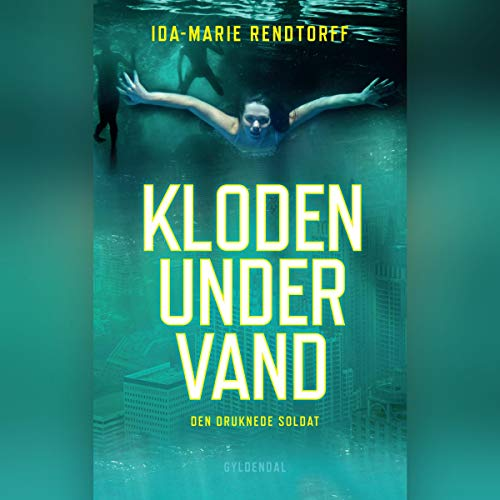 Den druknede soldat     Kloden under vand 1              By:                                                                                                                                 Ida-Marie Rendtorff                               Narrated by:                                                                                                                                 Mathilde Eusebius                      Length: 6 hrs and 9 mins     Not rated yet     Overall 0.0
