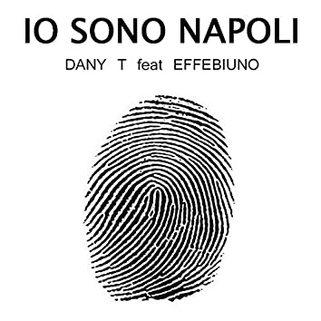 Io sono Napoli (feat. Effebiuno)