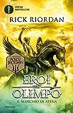 il marchio di atena. eroi dell'olimpo (vol. 3)