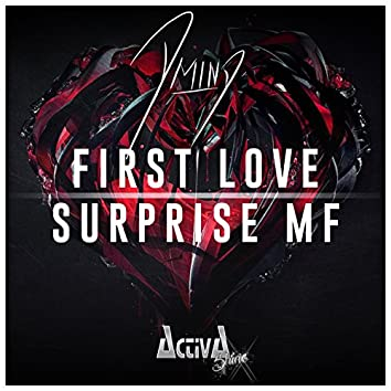 First Love / Surprise MF