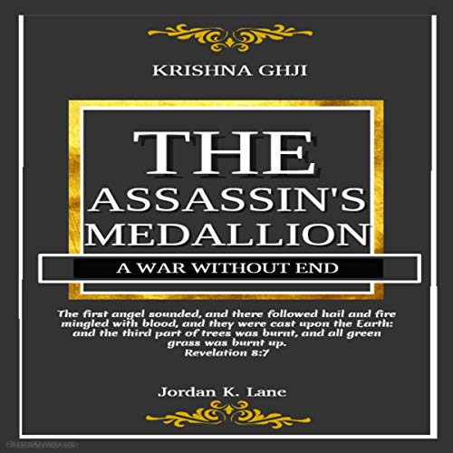 Krishna Ghji | The Assassin's Medallion: A War Without End (Volume 3) audiobook cover art