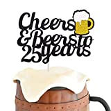25 Birthday Cake Topper Cheers & Beers to 25 Years Cake Topper 25th Birthday Wedding Anniversary Party Supplies Glitter Decorations 1-Pack