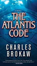 Mass Market Paperback:[THE ATLANTIS CODE]The Atlantis Code By Brokaw, Charles(Author)Mass Market paperback On 03 Aug 2010)