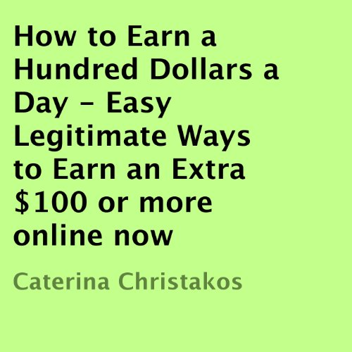 How to Earn a Hundred Dollars a Day audiobook cover art
