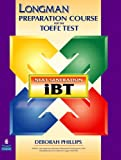Longman Preparation Course for the TOEFL(R) Test: Next Generation (iBT) with CD-ROM and Answer Key