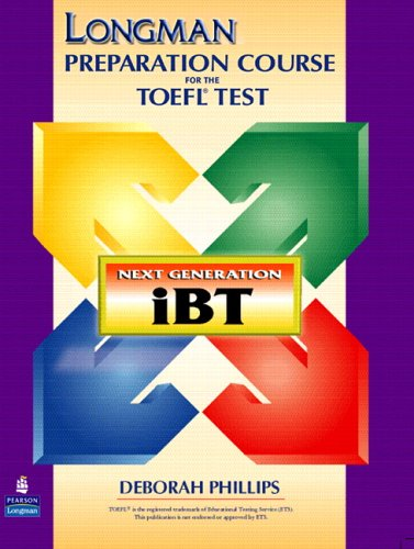 Longman Preparation Course for the TOEFL(R) Test: Next Generation (iBT) with Answer Key without CD-R