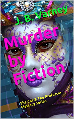 Murder by Fiction: The Cat & The Professor Mystery Series (English Edition)