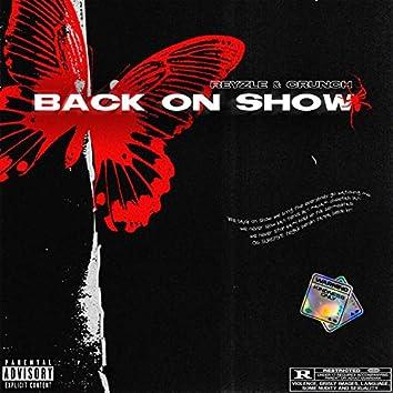 BACK ON SHOW