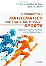 Introductory Mathematics and Statistics through Sports: Supplementary Activities and Writing Projects