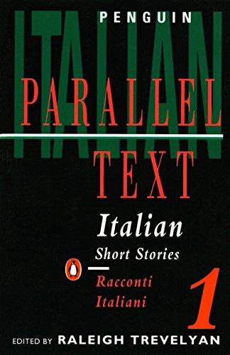 Italian Short Stories 1: Parallel Text Edition (Penguin Parallel Text) (v. 1) (Italian Edition)