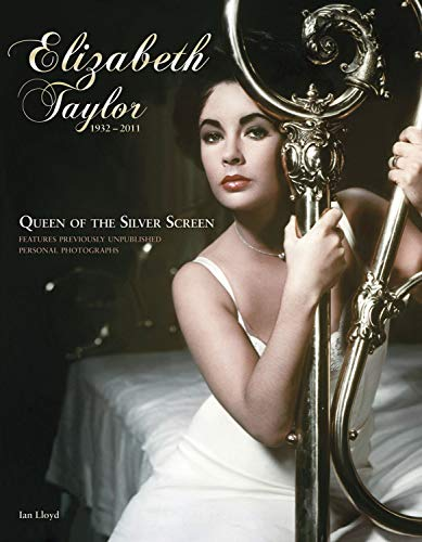 Price comparison product image Elizabeth Taylor (1932-2011): Queen of the Silver Screen