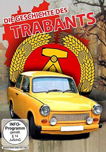 Die Geschichte des Trabants - DDR - 30 Jahre Mauerfall