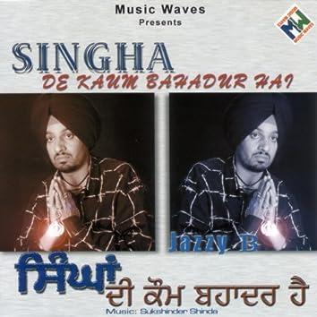 Singha De Kaum Bahadhur Hai