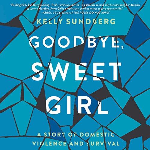 Goodbye, Sweet Girl audiobook cover art