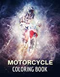 Motorcycle Coloring Book: Bike Lover For kids and Adults -christmas- ATVs Motocross Motorbikes DIRT BIKE