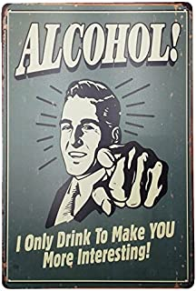UNiQ Designs Vintage Beer Tin Signs Alcohol I Only Drink Interesting Funny Metal Beer Signs - Bar Signs Vintage Beer Wall Decor Alcohol Signs -Funny Signs for Bar Beer Decorations Bar Sign Decor 12x8