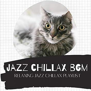 Relaxing Jazz Chillax Playlist