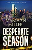 Desperate Season (Seasons Mystery Series Book 3)